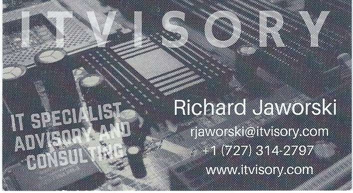 Richard Jaworski - Polish IT Specialist, Advisory and Consulting at ITVISORY Oldsmar, FL Your local IT specialist, advisory and consulting company. Located in Oldsmar, FL, serving valued individual customers and businesses in Tampa Bay area. Richard speaks Polish and can provide help with workstations (PC setups, hardware and software installations), servers (backup and disaster recovery, upgrades, monitoring), network (wireless and wired deployments, networks management) and virtualization (VMware deployment and support). Ryszard Jaworski jest polskim informatykiem w Oldsmar, FL oferującym kompleksową obsługę informatyczną dla dużych i małych firm w Tampa Bay. Richard mówi po polsku. (727) 314 - 2797 Email: rjaworski@itvisory.com www.itvisory.com