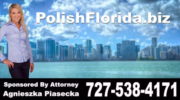 Polish-Florida-Attorney-Lawyer-USA-Polski-Prawnik-Adwokat-Floryda-Agnieszka-Piasecka-Aga-Piasecka-Piaseckabiz-Polski, Prawnik, Adwokat, Testamenty, Trusty, Prawo, Spadkowe,