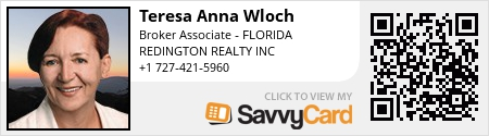 Teresa Anna Wloch – Broker Associate at Redington Realty, Inc. 13999 Gulf Blvd, Madeira Beach, FL 33708 Since last decade, Teresa Anna Wloch is committed to assist her clients in real estate sales and purchase process in Tampa Bay area. Incorporating her American and European education and experience to real estate services gives her a unique ability to work with clients from a verity of different backgrounds and circumstances. Teresa is a real estate adviser and messenger. She believes that her role is to educate clients, explain them their options and let them decide what to do. As a skilled communicator, negotiator and good listener she provides assistance step-by-step during the process. Her clients will never be abandoned. She is not afraid to go the extra mile. Teresa belongs to the following Professional Associations: Pinellas Board of Realtors The Florida Association of Realtors The National Association of Realtors Od przeszło dekady, Anna Teresa Włoch sluży poradą i pomocą w procesie kupna oraz sprzedaży nieruchomości w rejonie Tampa Bay. Włączając do pracy swoje amerykańskie i europejskie wykształcenie oraz doświadczenie, Teresa wierzy, że jej rolą jest doradzanie i wskazanie najkorzystniejszych opcji dla klienta. Teresa jest członkiem: Pinellas Board of Realtors The Florida Association of Realtors The National Association of Realtors Phone: (727) 421-5960 Email: floridatpw@yahoo.com https://www.savvycard.com/63c00_scid