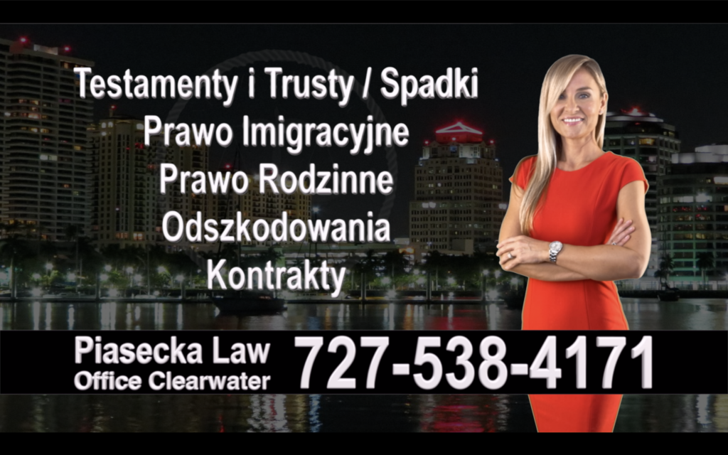 Polscy Prawnicy, Adwokaci, Polski, Adwokat, Prawnik, Polish, Attorney, Lawyer, Floryda, Florida, Immigration, Wills, Trusts, Divorce, Accidents, Wypadki